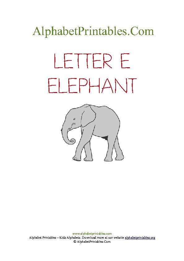 Printable alphabet pictures a to z alphabet printables org letter e elephant spiritdancerdesigns Image collections