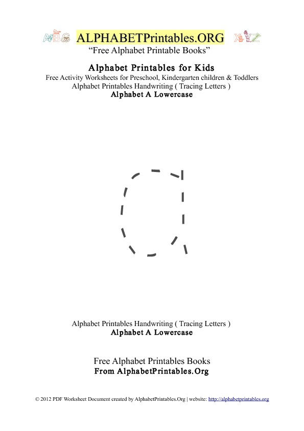 Alphabet Printables Lowercase Letter A Tracing