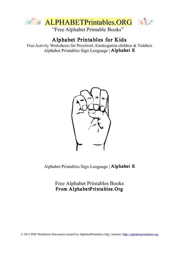 Alphabet Printables Sign Language Letter E
