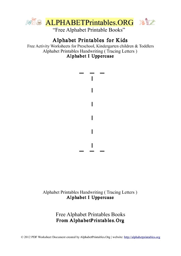 Alphabet Printables Uppercase Letter I Tracing
