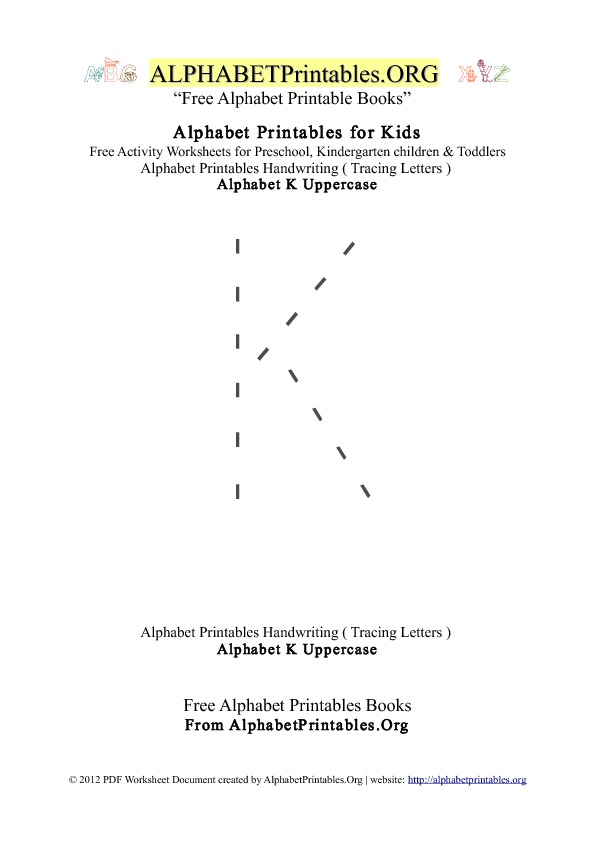 Alphabet Printables Uppercase Letter K Tracing