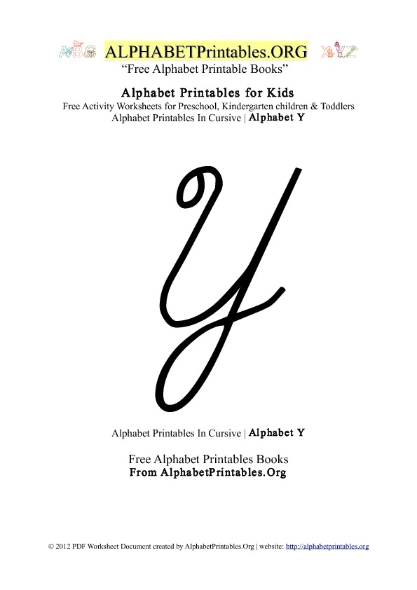 Alphabetprintables Letter Y Cursive as well Family House furthermore Write The Missing Letters furthermore Lowercase Alphabet Chutes And Ladders Game moreover Traceable Letter A Pre K. on kindergarten alphabets
